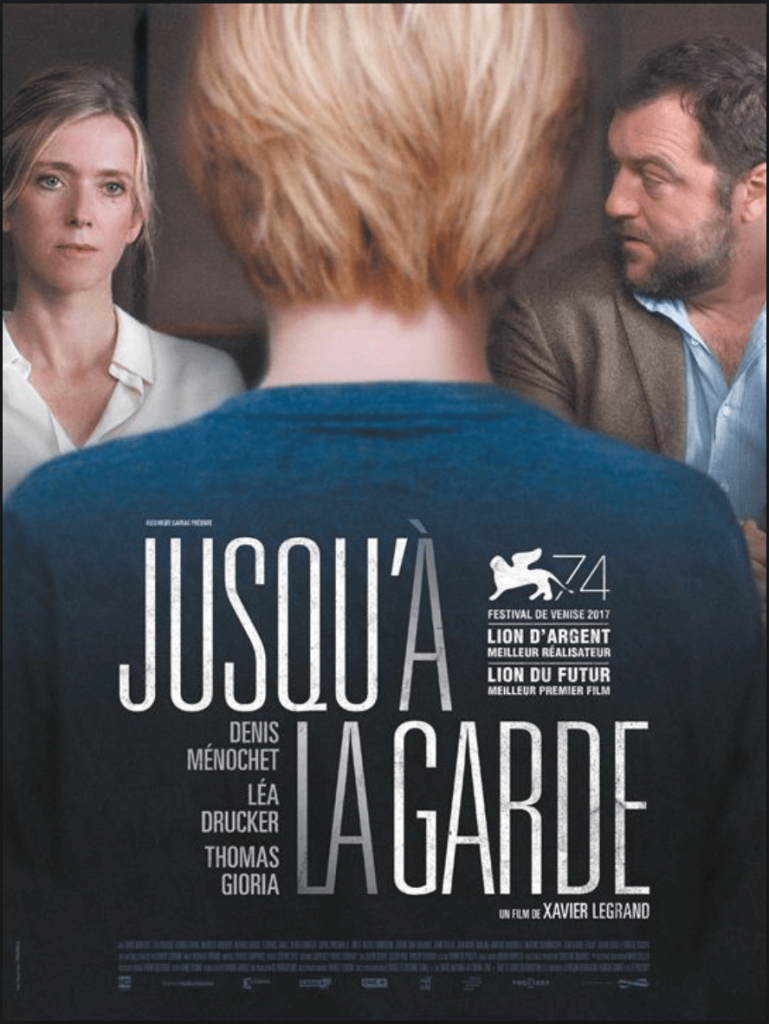 "French movie ""Jusqu'à la garde"""