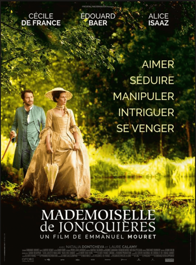 "French movie ""Mademoiselle de Jonquières"""