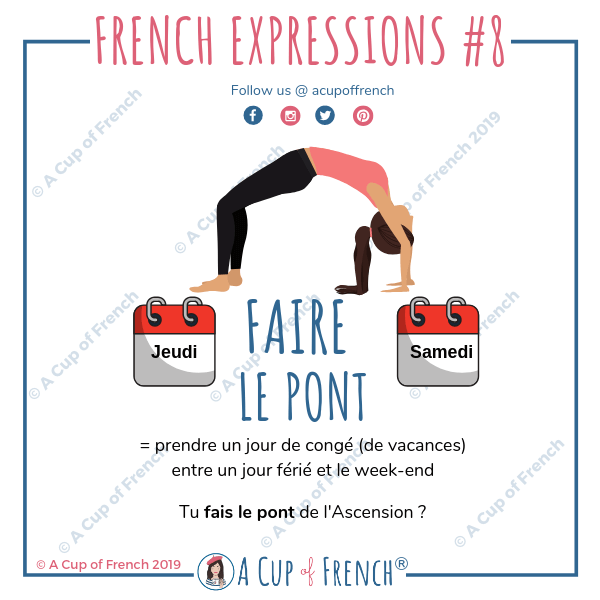 French expression - faire le pont