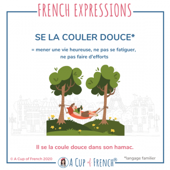 French expression - Se la couler douce