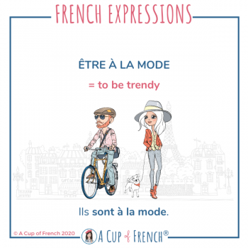 French expression - Être à la mode